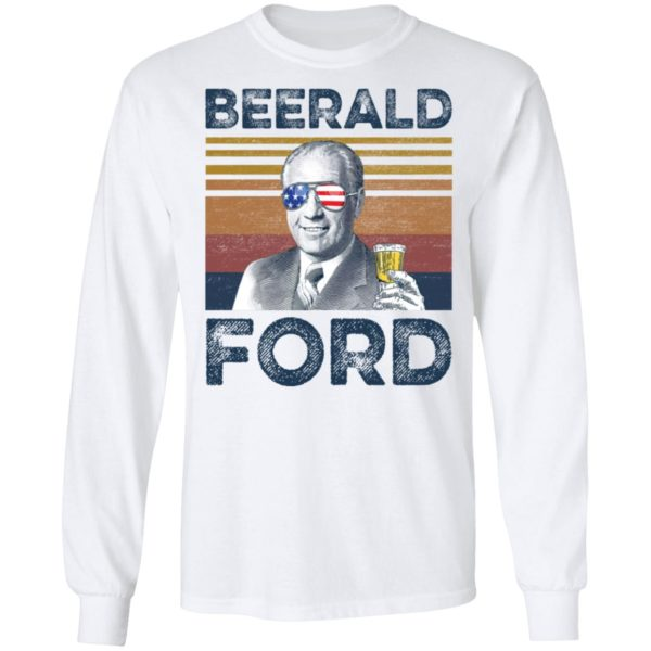 Gerald Ford Beerald Ford shirt 6