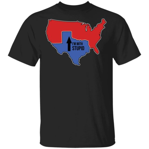 Texas I'm With Stupid American Map shirt