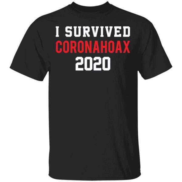 I survived Coronahoax 2020 shirt