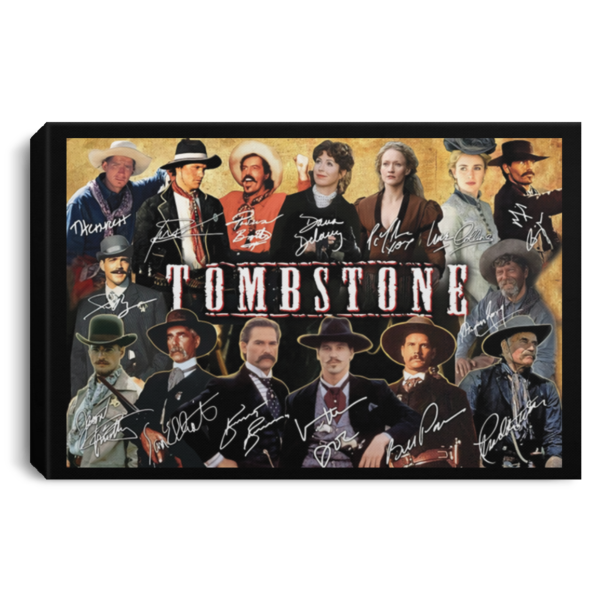 Tombstone all signature poster, canvas