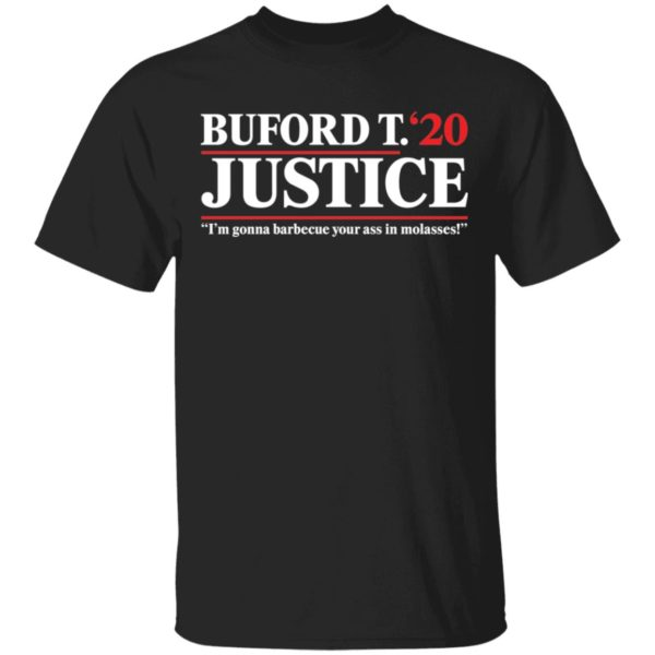 Buford T Justice 2020 shirt