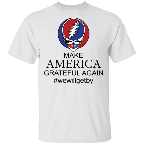 Make America Grateful again shirt