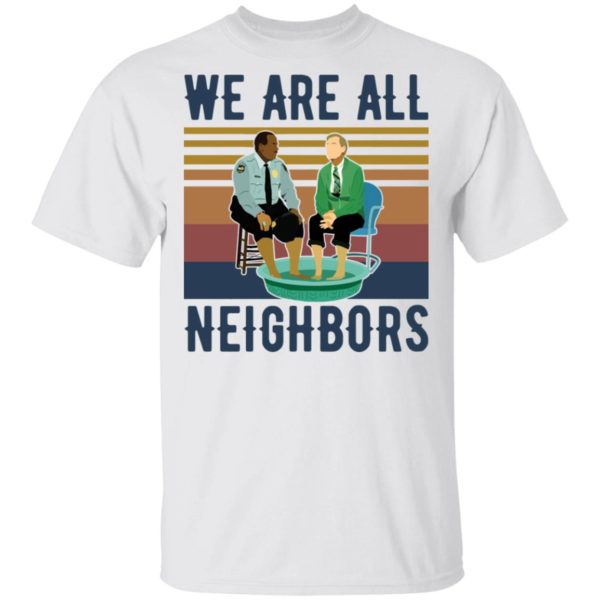 Mister Rogers Police We are all Neighbors shirt