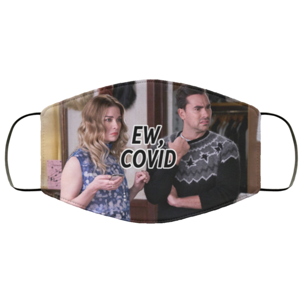 Schitt's Creek Ew COVID face mask