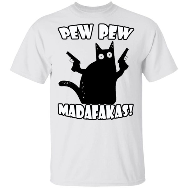 Black cat pew pew madafakas shirt