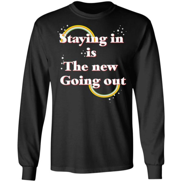 Staying in is the new going out LGBT shirt 5