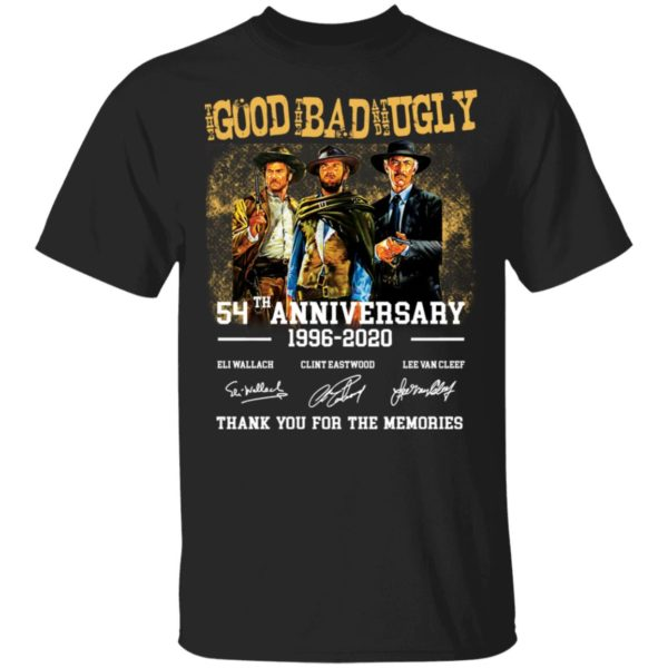 The Good The Bad And The Ugly 54th Anniversary Shirt