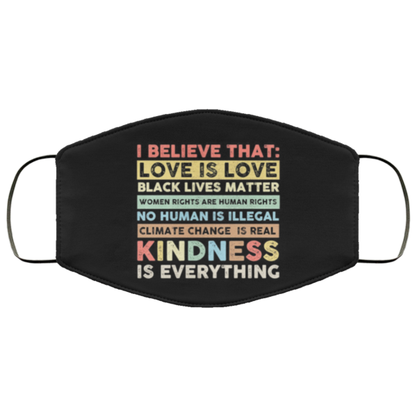 I believe that love is love black lives matter face mask