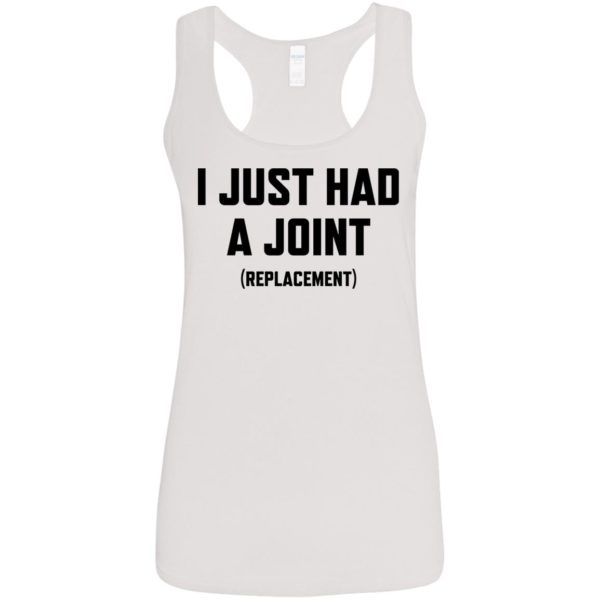 I just had a Joint replacement shirt 5