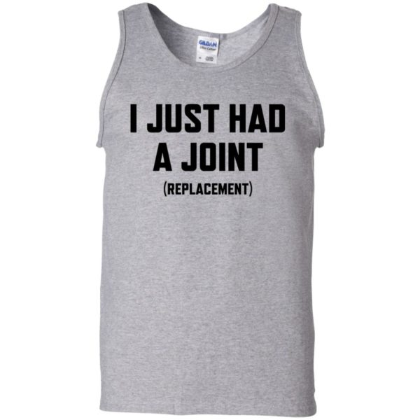 I just had a Joint replacement shirt 11