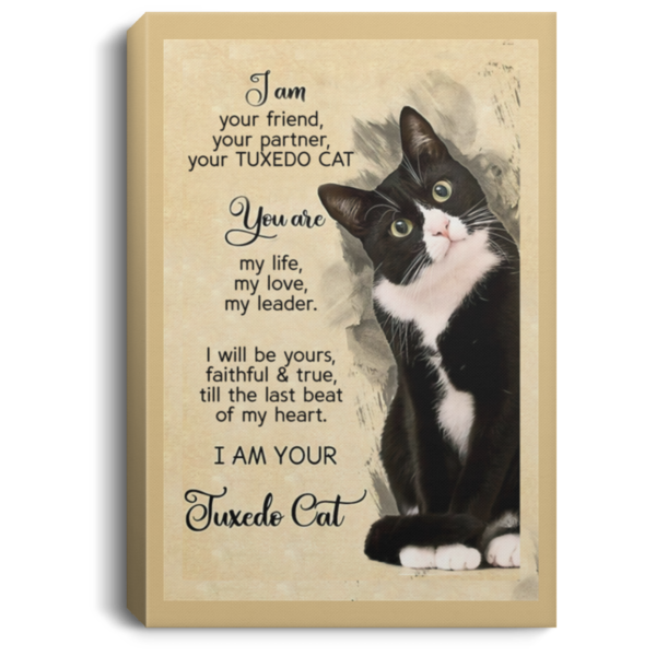 I am your friend your partner your TUXEDO CAT poster, canvas 2