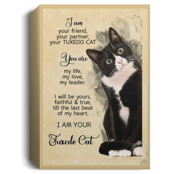 I am your friend your partner your TUXEDO CAT poster, canvas 6