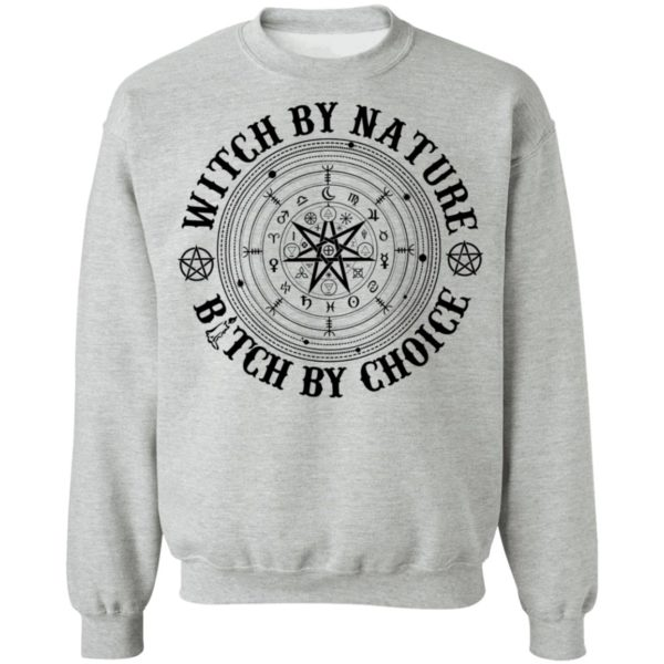 Witch by nature bitch by choice shirt 9