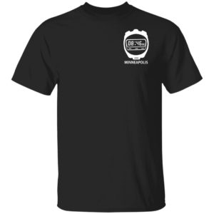8 minutes and 46 seconds Minneapolis shirt