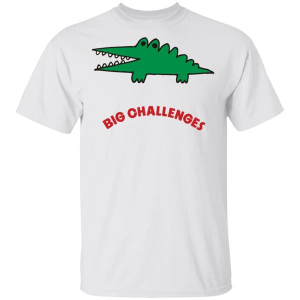 Big Challenges Crocodile shirt