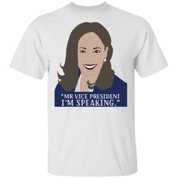 Kamala I'm speaking shirt